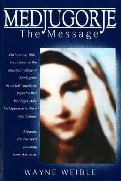 Medjugorje: The Message (Paperback)
