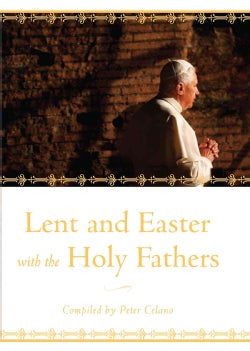 Lent and Easter With the Holy Fathers (Hardcover)