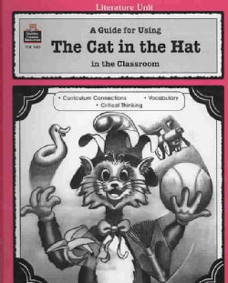 The Cat in the Hat: A Guide for Using in the Classroom (Paperback)