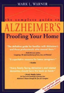The Complete Guide to Alzheimer'S-Proofing Your Home (Paperback)