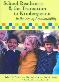School Readiness and the Transition to Kindergarten in the Era of Accountability (Paperback)