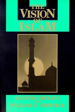 The Vision of Islam (Paperback)