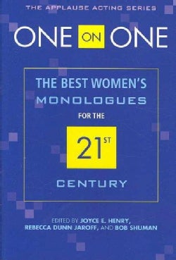 One on One: The Best Women's Monologues for the 21st Century (Paperback)