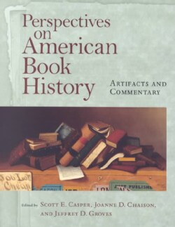 Perspectives on America Book History