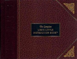 The Complete Life's Little Instruction Book (Hardcover)