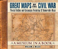 Great Maps of the Civil War: Pivotal Battles and Campaigns Featuring 32 Removable Maps (Hardcover)