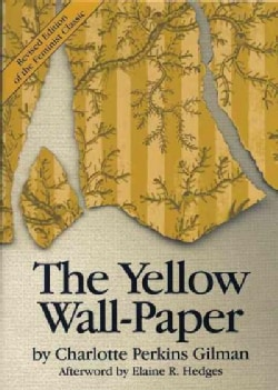 The Yellow Wall-Paper (Paperback)