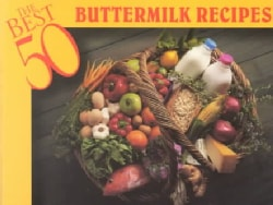 The Best 50 Buttermilk Recipes (Paperback)