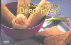 New Recipes from Your Deep Fryer (Paperback)