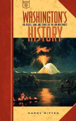 Washington's History: The People, Land, and Events of the Far Northwest (Paperback)