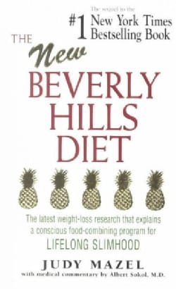 The New Beverly Hills Diet: The Latest Weight-Loss Research That Explains a Conscious Food-Combining Program for ... (Paperback)