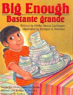 Big Enough/ Bastante Grande: Bastante Grande (Paperback)