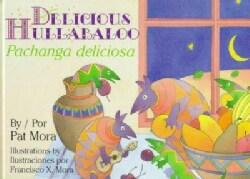 Delicious Hulabaloo/Pachanga Deliciosa (Hardcover)