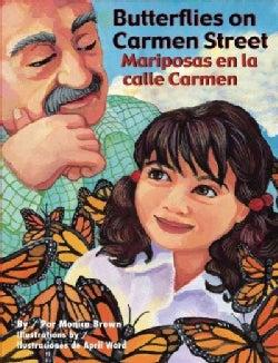Butterflies on Carmen Street / Mariposas en la calle Carmen (Hardcover)
