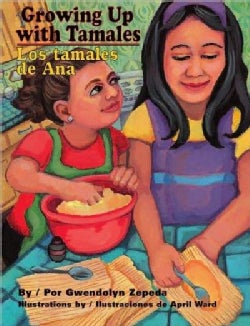 Growing Up With Tamales / Los Tamales De Ana (Hardcover)