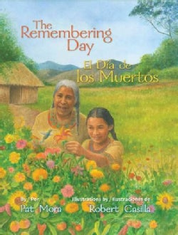 The Remembering Day / El dia de los muertos (Hardcover)