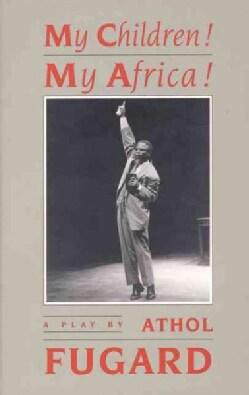 My Children! My Africa! (Paperback)