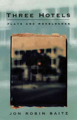 Three Hotels: Plays and Monologues (Paperback)