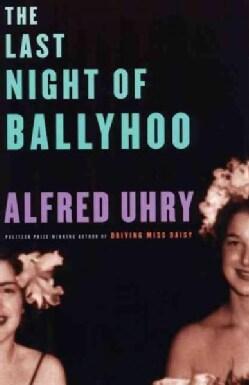 The Last Night of Ballyhoo (Paperback)