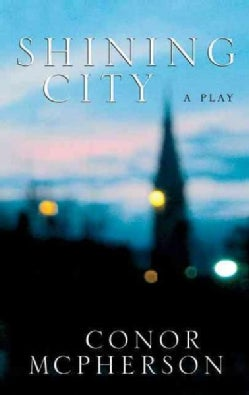 Shining City: Includes Come On Over (Paperback)