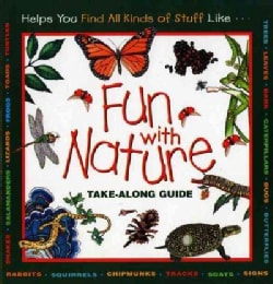 Fun With Nature: Take-Along Guide (Hardcover)