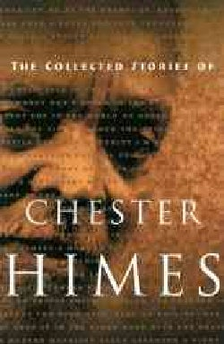 The Collected Stories of Chester Himes (Paperback)