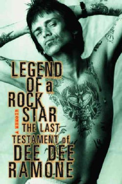 Legend of a Rock Star: A Memoir (Paperback)