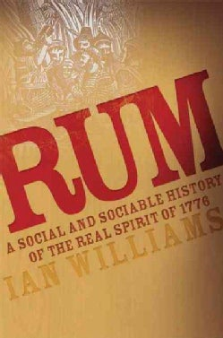 Rum: A Social And Sociable History (Paperback)