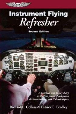 Instrument Flying Refresher (Paperback)