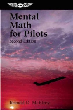 Mental Math For Pilots: A Study Guide (Paperback)