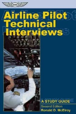 Airline Pilot Technical Interviews: A Study Guide (Paperback)