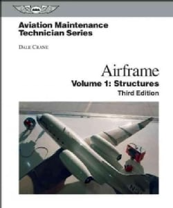 Aviation Maintenance Technician Airframe: Structures (Hardcover)