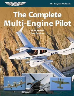 The Complete Multi-Engine Pilot (Paperback)