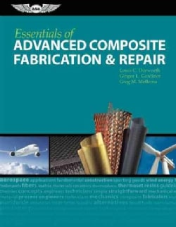 Essentials of Advanced Composite Fabrication & Repair (Hardcover)