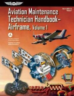 Aviation Maintenance Technician Handbook - irframe: FAA-H-8083-31 (Paperback)