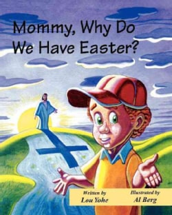 Mommy, Why Do We Have Easter? (Paperback)