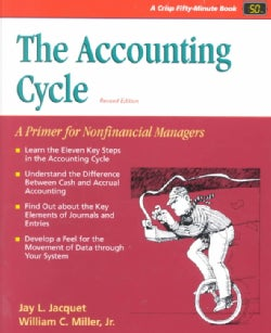 The Accounting Cycle: A Primer for Nonfinancial Managers (Paperback)