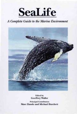 Sealife: A Complete Guide to the Marine Environment (Hardcover)