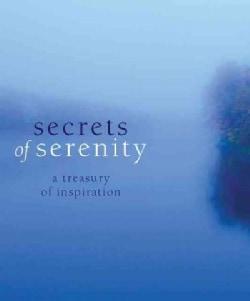 Secrets of Serenity: A Treasury of Inspiration (Hardcover)