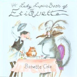 Lady Lupin's Book of Etiquette (Hardcover)