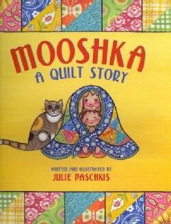 Mooshka, a Quilt Story (Hardcover)