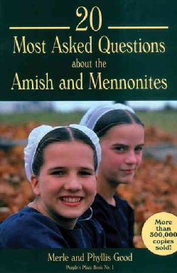 20 Most Asked Questions About the Amish and Mennonites (Paperback)