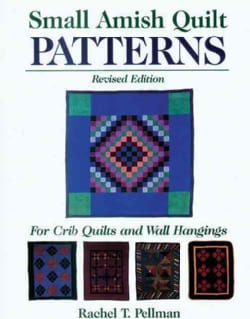 Small Amish Quilt Patterns: For Crib Quilts and Wall Hangings (Paperback)