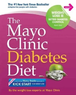 The Mayo Clinic Diabetes Diet (Paperback)