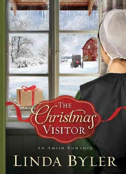 The Christmas Visitor: An Amish Romance (Hardcover)