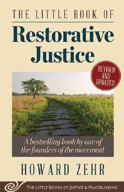 The Little Book of Restorative Justice (Paperback)