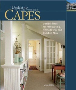 Capes: Design Ideas for Renovating, Remodeling and Building New (Hardcover)
