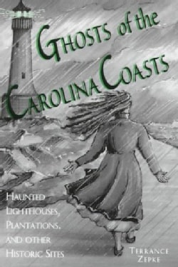 Ghosts of the Carolina Coasts (Paperback)
