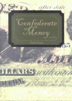 Confederate Money (Hardcover)