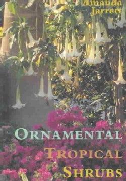 Ornamental Tropical Shrubs (Hardcover)
